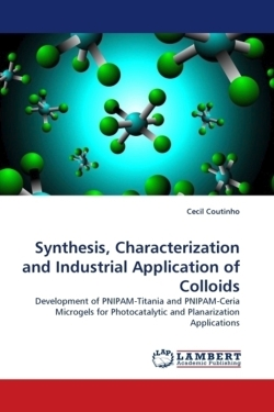 Synthesis, Characterization and Industrial Application of Colloids