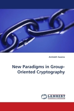 New Paradigms in Group-Oriented Cryptography