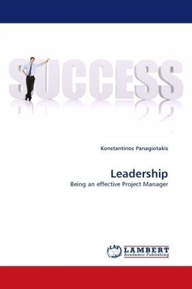 Leadership - Being an effective Project Manager - Panagiotakis, Konstantinos