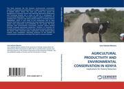 Kabubo-Mariara, Jane: AGRICULTURAL PRODUCTIVITY AND ENVIRONMENTAL CONSERVATION IN KENYA