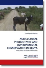 AGRICULTURAL PRODUCTIVITY AND ENVIRONMENTAL CONSERVATION IN KENYA