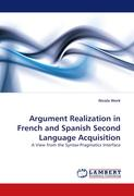 Argument Realization in French and Spanish Second Language Acquisition