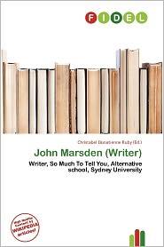 John Marsden (Writer) - Christabel Donatienne Ruby (Editor)
