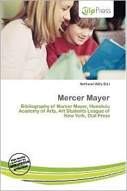 Mercer Mayer - Nethanel Willy (Editor)