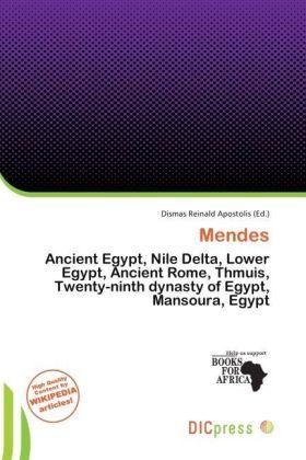 Mendes - Ancient Egypt, Nile Delta, Lower Egypt, Ancient Rome, Thmuis, Twenty-ninth dynasty of Egypt, Mansoura, Egypt - Apostolis, Dismas Reinald (Hrsg.)