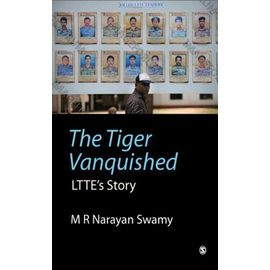 The Tiger Vanquished - M. R. Narayan Swamy