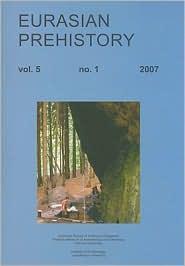 Eurasian Prehistory 5: 1 - O. Bar-Yosef, J.K. Kozlowski (Editor)