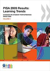 Pisa Pisa 2009 Results: Learning Trends: Changes in Student Performance Since 2000 (Volume V) - Oecd Publishing