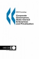 Corporate Governance, State-owned Enterprises and Privatisation - Organization for Economic Co-operation and Development