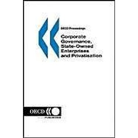 Corporate Governance, State-Owned Enterprises And Privatisation - Organization For Economic Co-Operation