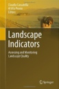 Landscape Indicators: Assessing and Monitoring Landscape Quality
