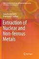 Extraction of Nuclear and Non-ferrous Metals - Sujay Kumar Dutta; Dharmesh R. Lodhari