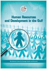 Human Resources and Development in the Arabian Gulf - Sultan bin Khalifa Zayed Al Nahyan, Markaz al-Imarat lil-Dirasat wa-al-Buhuth al-Istiratijiyah