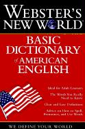 Webster's New World Basic Dictionary of American English The Editors of the Webster's New World Dictionaries Author