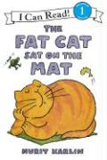 The Fat Cat Sat on the Mat (I Can Read Book 1)