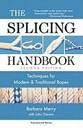 The Splicing Handbook: Techniques for Modern and Traditional Ropes, Second Edition: Techniques for Modern and Traditional Ropes, S