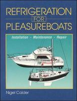 Refrigeration for Pleasureboats: Installation, Maintenance and Repair
