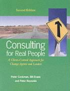 Cockman, P: Consulting for Real People: A Client-Centred App: A Client-centred Approach for Change Agents and Leaders