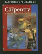 Carpentry & Building Construction: Carpentry Applications