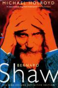 Bernard Shaw: A Biography