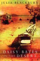 Daisy Bates In The Desert