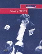 Tailoring PRINCE 2