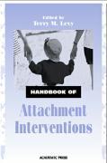 Handbook of Attachment Interventions