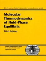 Prausnitz, J: Molecular Thermodynamics of Fluid-Phase Equili (PRENTICE-HALL INTERNATIONAL SERIES IN THE PHYSICAL AND CHEMICAL ENGINEERING SCIENCES)