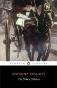 The Duke's Children (Penguin Classics)