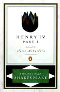 Henry IV, Part 1 (Pelican Shakespeare Series)