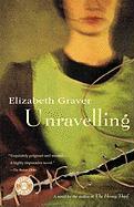 Unravelling - Graver, Elizabeth; Graver