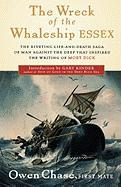 The Wreck of the Whaleship Essex Owen Chase Author