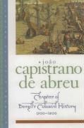 Chapters of Brazil's Colonial History 1500-1800: Chapters Of Brazils Colonial H
