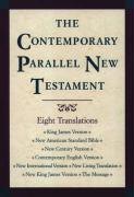 The Contemporary Parallel New Testament: King James Version; New American Standard Bible Updated Edition; New Century Version; Contemporary English ... New King James Version; The Message