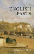 English Pasts: Essays in History and Culture Stefan Collini Author