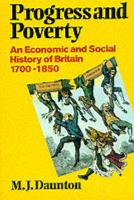 Progress and Poverty: An Economic and Social History of Britain 1700-1850 (Economic & Social History of Britain) (Economic & Social History of Britain)