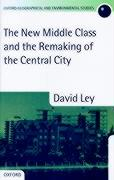 The New Middle Class and the Remaking of the Central City