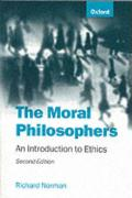 The Moral Philosophers: An Introduction to Ethics Richard Norman Author