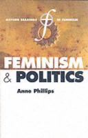 Feminism And Politics (Oxford Readings In Feminism)