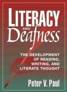 Literacy and Deafness: The Development of Reading, Writing, and Literature Thoughts