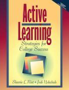 Active Learning: Strategies for College Success - Nist, Sherrie L.; Holschuh, Jodi Patrick; Nist-Olejnik, Sherrie L.