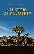 A History of Namibia: From the Beginning to 1990 (Columbia/Hurst)