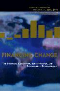 Financing Change: The Financial Community, Eco-Efficiency, and Sustainable Development (Mit Press)