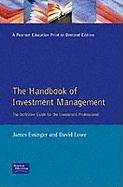 Handbook of Investment Management: The Definitive Guide for the Investment Professional
