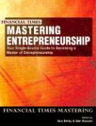 Mastering Entrepreneurship: Your Single Source Guide to Becoming a Master of Entrepreneurship