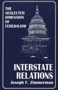 Interstate Relations: The Neglected Dimension of Federalism