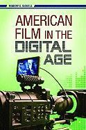 American Film in the Digital Age