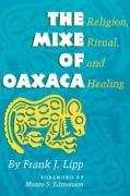 Mixe of Oaxaca: Religion, Ritual, and Healing