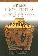 Greek Prostitutes in the Ancient Mediterranean, 800 BCE-200 CE