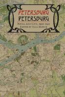 Petersburg/Petersburg: Novel and City, 1900-1921